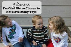 5 Reasons I'm Glad We've Chosen to Not Have Many Toys