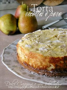 Ricotta and pear cake, two layers of pure goodness! Easy and fast Pear Recipes, Sweet Recipes, Cake Recipes, Dessert Recipes, Italian Cake, Italian Desserts, Italian Recipes, Italian Diet, Italian Foods