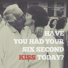 "Have you?     Described by Dr. Gottman as ""long enough to feel romantic,"" the six-second kiss serves as a temporary oasis within a busy day (ex: going to or from work).     Greeting your partner with affection communicates their importance to you while reminding them of the good feelings you share when you're in each other's company."