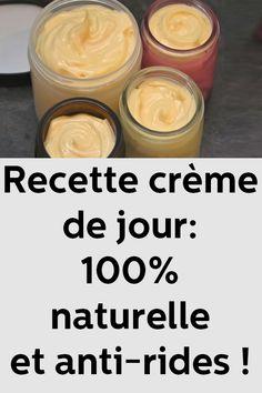 Recette crème de jour: 100% naturelle et anti-rides !