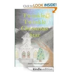 Christmas book: Twinkle Twinkle Christmas Star...buy and read it now!