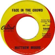 """MATTHEW MOORE """"Face In The Crowd"""" b/w """"St James Infirmary"""" 1966. Dan Dalton production Capitol Records. A Side written by BREAD mastermind DAVID GATES!  Also Matthew Moore Plus Four did the first cool cover of """"Codyne (She's Real)""""on GNP- Cresendo  that had to influence THE LITTER & for sure THE BARRACUDAS. I'm glad he did cos' it helped me find this LA Psych/Sunshine Pop Gem and more Dan Dalton productions..I love the layered vocals in contrast to the tough reverb  palm muted guitar. The B…"""