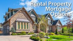 How To Get A Mortgage For Rental Or Investment Property | Mortgage Rates, Mortgage News and Strategy : The Mortgage Reports