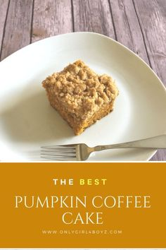 The easiest and best pumpkin coffee cake recipe you will ever try! It's simple and my favorite fall recipe. #fallrecipes #pumpkinrecipes For more recipes, check out: www.onlygirl4boyz.com