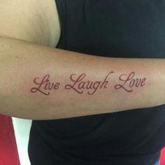 Phrase Tattoos, Live Laugh Love