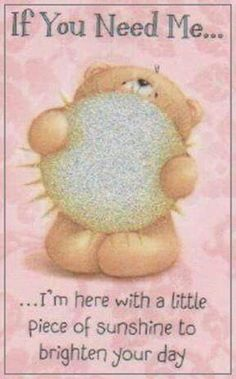 Good Day Quotes: Forever Friends Online Mobile Store - Quotes Sayings Good Day Quotes, Good Morning Quotes, Hug Quotes, Vie Positive, Bear Pictures, Tatty Teddy, Good Morning Good Night, Morning Greeting, True Friends