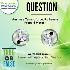 Question 14: Am I as a Tenant forced to have a Prepaid Meter?