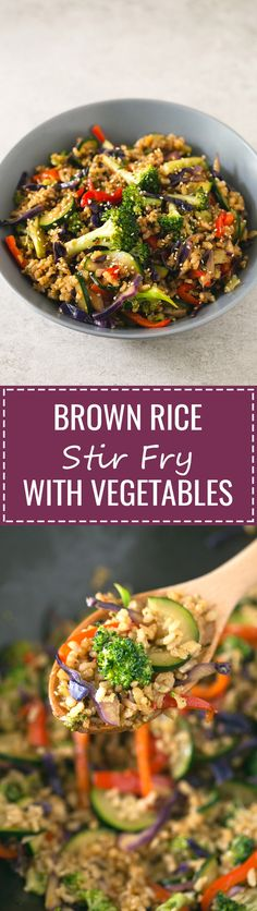 (Vegan and GF) Brown rice stir fry with vegetables - I make this brown rice stir-fry with vegetables every single week. This recipe is life-changing and so simple, I'm sure you'll love it! More