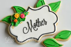 Lizy B: Simply Sweet Mothers Day Cookies!