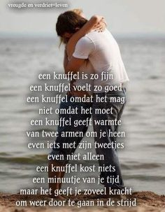 hier is die❤ Down Quotes, Hug Quotes, Wisdom Quotes, Life Quotes, Qoutes, Special Love Quotes, Bff, Strong Couples, Dutch Quotes