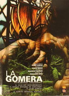 La Gomera patrimonio universal: el viaje del descubrimiento, el Parque Nacional de Garajonay, el silbo gomero.2011 http://absysnetweb.bbtk.ull.es/cgi-bin/abnetopac01?TITN=452892