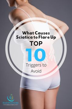 What Causes Sciatica to Flare Up - Top 10 Triggers to Avoid Sciatic Nerve Exercises, Sciatic Nerve Relief, Sciatica Stretches, Knee Pain Relief, Sciatic Pain, Yoga For Sciatica, Siatic Nerve, Nerve Pain, Chiropractic Treatment