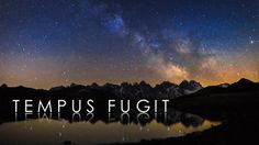 "TEMPUS FUGIT by Dr. Nicholas Roemmelt. ""Tempus fugit"" is my first timelapse movie, shot with a Canon EOS 5 D Mark II, Canon EOS 1DX and a dynamic perception stage one dolly."