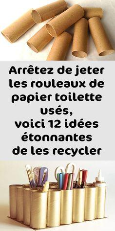 Arrêtez de jeter les rouleaux de papier toilette usés, voici 12 idées étonnantes de les recycler