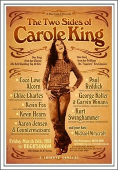 Carole King: A Tribute Concert Poster Carole King, Top 10 Hits, Song One, The Old Days, Concert Posters, Rock Bands, Two By Two, Tapestry, Songs