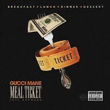 Gucci Mane – Meal Ticket album 2016, Gucci Mane – Meal Ticket album download, Gucci Mane – Meal Ticket album free download, Gucci Mane – Meal Ticket download, Gucci Mane – Meal Ticket download album, Gucci Mane – Meal Ticket download mp3 album, Gucci Mane – Meal Ticket download zip, Gucci Mane – Meal Ticket FULL ALBUM, Gucci Mane – Meal Ticket gratuit, Gucci Mane – Meal Ticket has it leaked?, Gucci Mane – Meal Ticket leak, Gucci Mane – Meal Ticket LEAK