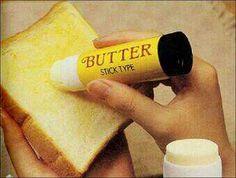 butter stick?