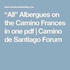 """All"" Albergues on the Camino Frances in one pdf | Camino de Santiago Forum"