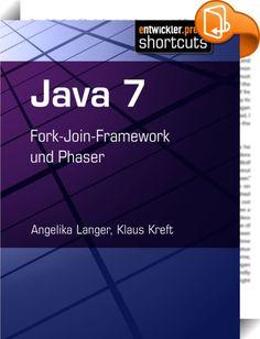Java 7    ::  Im zweiten Band des Java-7-shortcuts von Angelika Langer und Klaus Kreft werden weitere wichtige Neuerungen vorgestellt und erläutert. Die beiden Java-Experten konzentrieren sich dabei in den ersten Kapiteln auf das Fork-Join-Framework, einen Teil des JSR 166y. Es geht um das Design des Frameworks, Details zu dessen Implementierung und die Konsequenzen für die zukünftige Benutzung von Arrays und Collections in Java 8. Das Framework wird außerdem anhand eines Benutzungsbei...