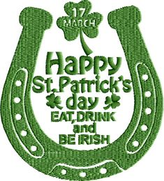 Happy St.Patrick Day  {Downloaded Under- BeIrishpes.zip K.H.} Free Embroidery Design