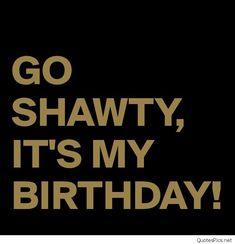 Image result for it's my birthday quotes | September
