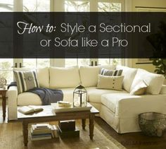 how to style and decorate a sectional couch or sofa. Pottery Barn sectional in living room with other decor and accessories Living Room Sectional, Living Room Furniture, Living Room Decor, Living Rooms, Sectional Couches, Furniture Layout, Family Rooms, Pottery Barn Sectional, Fixer Upper
