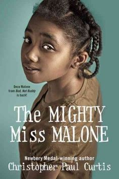List of best feminist books for young readers The Mighty Miss Malone by Christopher Paul Curtis Best Feminist Books, Newbery Medal, Coretta Scott King, Read Aloud Books, Summer Reading Lists, Thing 1, Chapter Books, Historical Fiction, Great Books
