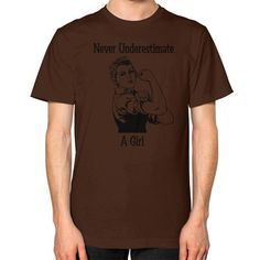 Never Underestimate a Girl Unisex T-Shirt (on man)