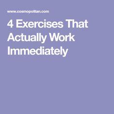 4 Exercises That Actually Work Immediately