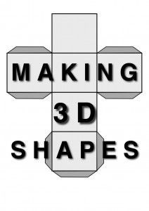 Making 3D Shapes - print these and then fold them! great for math: area, volume