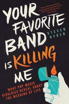 Steven Hydens's new book 'Your Favorite Band is Killing Me' focuses on famous music rivalries like Oasis vs. Blur and Taylor Swift vs. Kanye to reveal that these beefs were about something more than drunken VMA speeches or Noel Gallagher's big mouth.