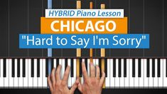 "How To Play ""Hard to Say I'm Sorry"" by Chicago 