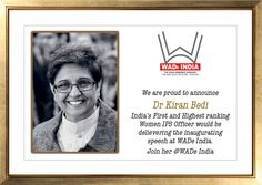 We are proud to announce  Dr. Kiran Bedi India's first & Highest ranking Women IPS Officer would be delievering the inaugural speech at WADe India. Join her at WADe India - the 1st edition of WOMEN ARCHITECTS & DESIGNERS event and starting of the platform. Register at www.fwwad.com