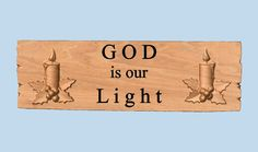 GOD is our Light Wood Carving Rustic Wooden by TheWoodGrainGallery