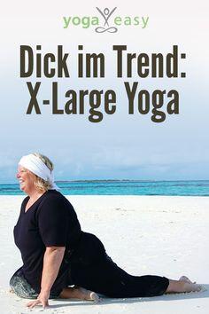 Yoga für Mollige: Auch kräftigere Yogis und Yoginis können super üben!
