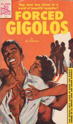 Forced Gigolos"