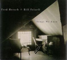 Fred Hersch + Bill Frisell