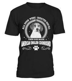 # AMERICAN COONHOUND DOG - LIMITED EDITION .  Only available for aLIMITED TIME, so get yours TODAY!100% cotton, made right here in theU.S.A. If you buy 2 or more you will save on shipping!