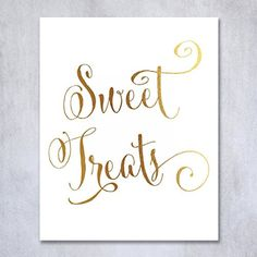 Decoration:Sweet Treats Gold Foil Sign Candy Table Buffet Wedding Reception Party Signage Art Print Poster Decor 8 inches x 10 inches ** Check out the image by visiting the link.