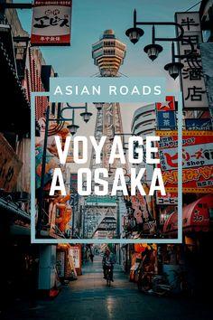 La troisième plus grande ville du Japon vous attend pour découvrir ses monuments historiques, parcs, musées, et sa gastronomie ! Osaka, Destinations, Parcs, Roads, Circuit, Times Square, Travel, Fine Dining, City
