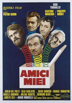 "Amici miei - (""my Friends"") by Mario Monicelli - 1975...one of the big top and biggest success of Italian comedy !"