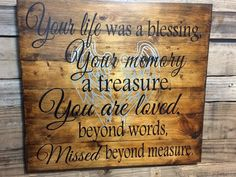 Rustic Memorial Large Wooden Plaque Sign – Your Life Was a Blessing, Your Memory a Treasure – In Memoriam Wall Decor