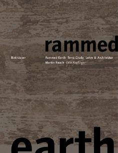 Book cover - Rammed Earth by Lehm und Architektur.