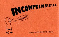 Learning Italian Language ~ Incomprensibile (incomprehensible) IFHN