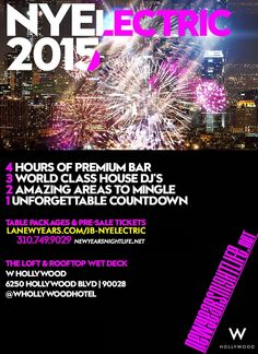 NYElectric W Hollywood Rooftop 2015 (Formerly Drais), NYElectric LA NYE on 31st December 2014 at W Hollywood, 6250 Hollywood Blvd, Los Angeles, 90028 – 9:00 PM.