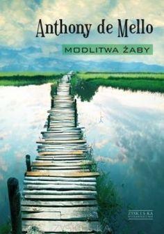 Okładka książki Modlitwa żaby. Księga opowiadań medytacyjnych