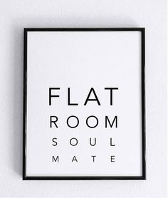 Flatmate roommate soulmate wall decor motivational