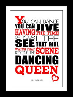 Abba Dancing queen . A4 picture mount  Print Typography song music lyric for self framing  By RTprintdesigns on Etsy! This song always lifts my mood.