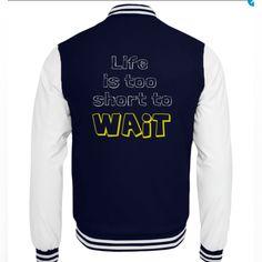 LIFE IS TOO SHORT TO WAIT Life Is Short, Retro, Shorts, Sweatshirts, Sweaters, Shopping, Design, Fashion, Jackets
