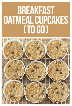 "These ""cupcakes"" make the perfect healthy breakfast TO-GO!"